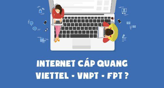 Mạng Viettel và FPT cái nào tốt hơn?