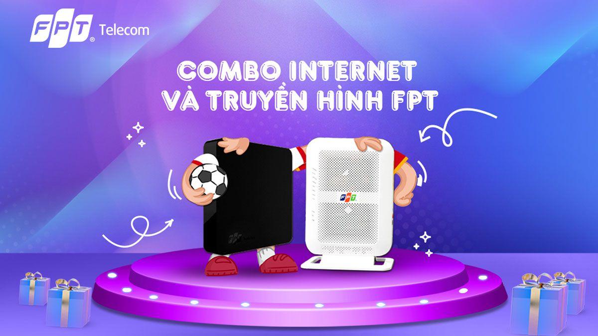 Combo internet và truyền hình cáp FPT