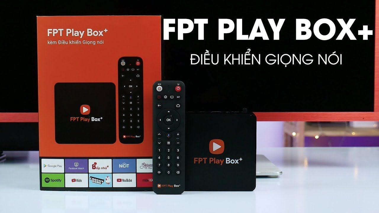 Đánh giá FPT Play Box 2019