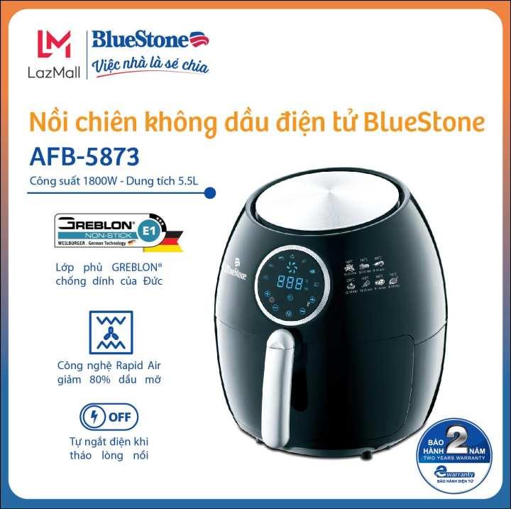 Nồi chiên không dầu điện tử BlueStone AFB-5873 (5.5 Lít) – Công suất 1800W – Hàng Chính Hãng